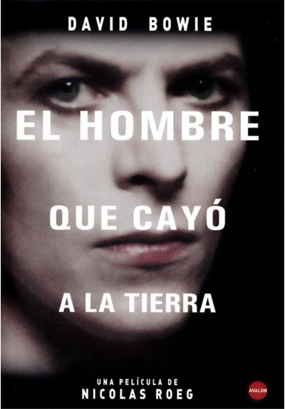 El Hombre Que Cayo A La Tierra (The Man Who Fell To Earth)