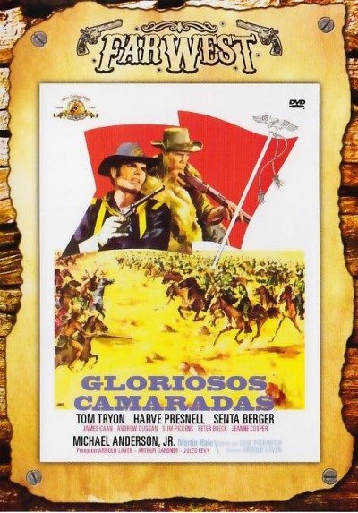 Gloriosos Camaradas - Coleccion Far West (Glory Guys)