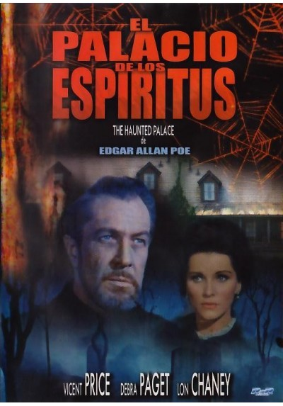 El Palacio De Los Espiritus (The Haunted Palace)