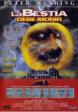 La Bestia Debe Morir (The Beast Must Die)