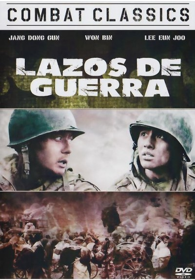 Lazos De Guerra (Tae Guk Gi: The Brotherhood Of War)