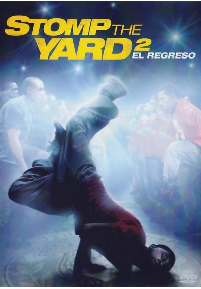 Stomp The Yard 2 El Regreso (Stomp The Yard 2: Homecoming)