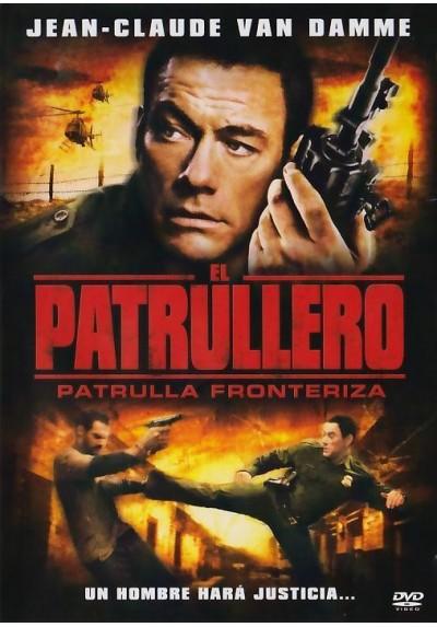El Patrullero : Patrulla Fronteriza (The Shephard: Border Patrol)