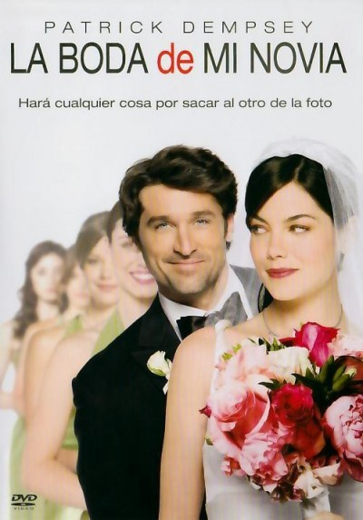 La Boda De Mi Novia (Made Of Honor)