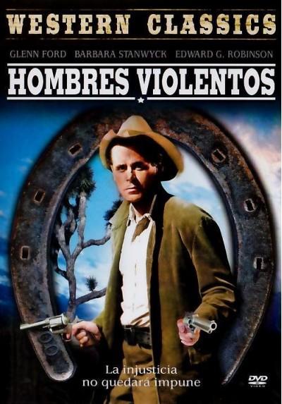 Hombres Violentos (The Violent Men)