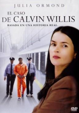 El Caso De Calvin Willis (Wronged Man)