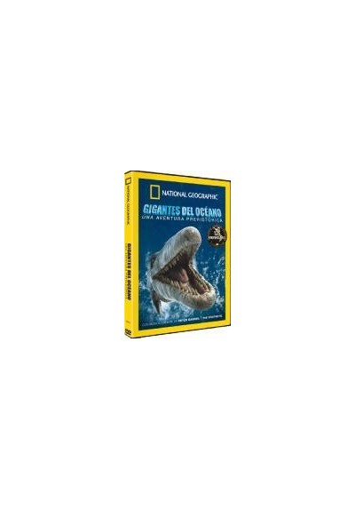 National Geographic : Gigantes Del Oceano (Sea Monsters : A Prehistoric Adventure)