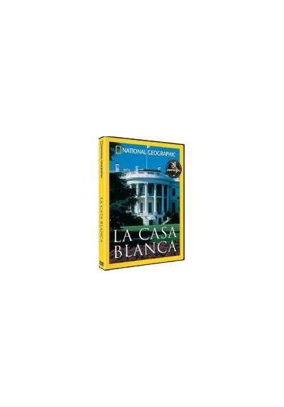 National Geographic : La Casa Blanca