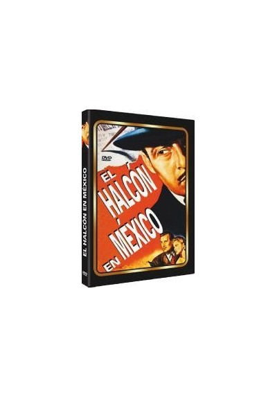 El Halcon En Mexico (The Falcon In Mexico)