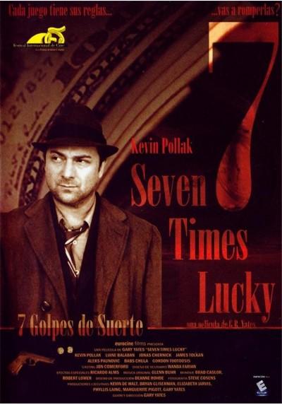 Seven Time Lucky (Siete Golpes De Suerte)