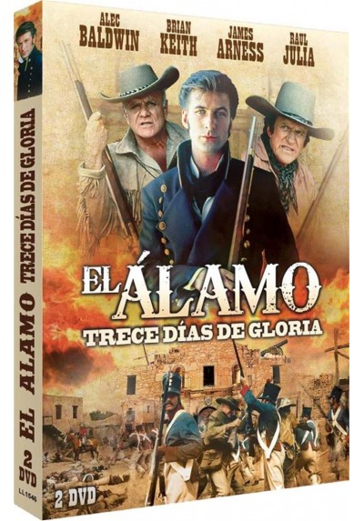 El Alamo : Trece Dias De Gloria (The Alamo: Thirteen Days To Glory)