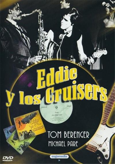 Eddie Y Los Cruisers (Eddie And The Cruisers)