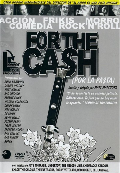 For the Cash (Por la pasta)
