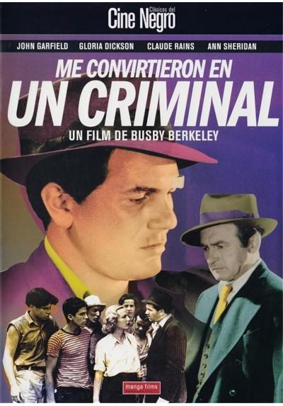 Me Convirtieron En Un Criminal (They Made Me A Criminal)
