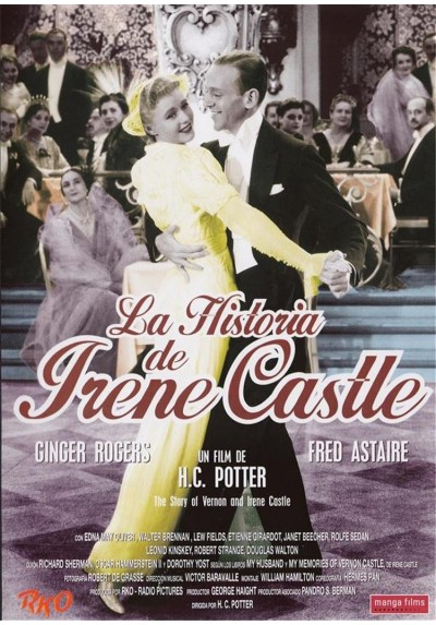 La Historia De Irene Castle (The Story Of Vernon And Irene Castle)