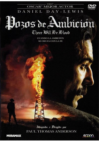 Pozos De Ambicion (There Will Be Blood)