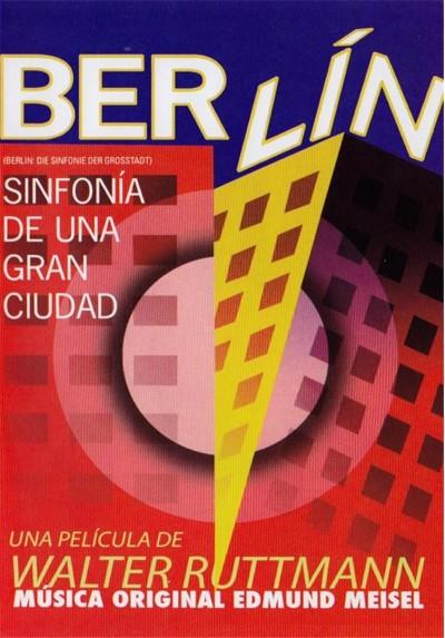 Berlin : Sinfonia De Una Ciudad