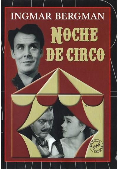 Noche De Circo (Gycklarnas Afton)