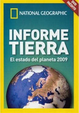 National Geographic : Informe Tierra - El estado del planeta 2009