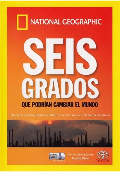 National Geographic : Seis Grados Que Podrian Cambiar El Mundo