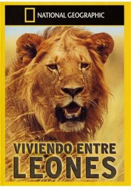 National Geographic : Viviendo Entre Leones