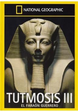 National Geographic : Tutmosis III, El Faraon Guerrero