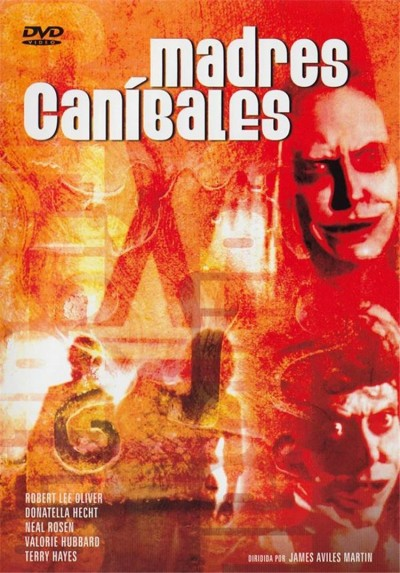 Madres Canibales (Flesh Eating Mothers)