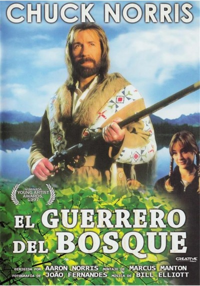 El Guerrero Del Bosque (Forest Warrior)
