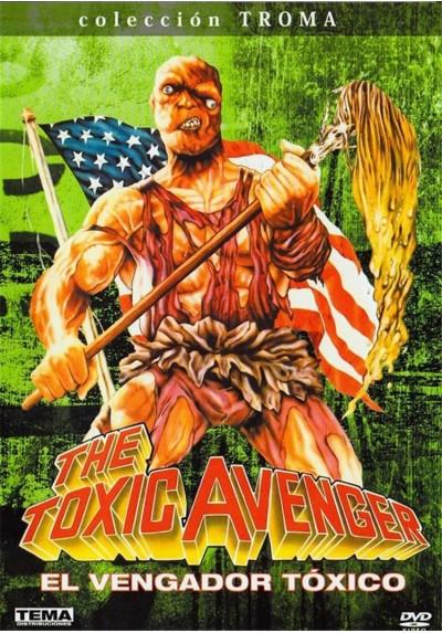 The Toxic Avenger (El Vengador Toxico)