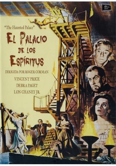 El Palacio De Los Espiritus (The Haunted Palace)