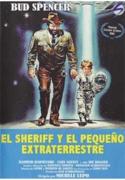 El Sheriff Y El Pequeño Extraterrestre (Uno Scerifo Extraterrestre... Poco Extra E Molto Terrestre)