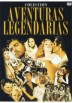 Aventuras Legendarias - Coleccion