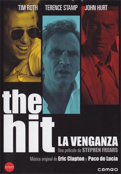 The Hit (La Venganza)