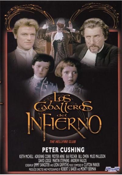 Los Caballeros Del Infierno (The Hellfire Club)
