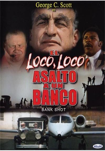 El Loco Loco Asalto A Un Banco (Bank Shot)