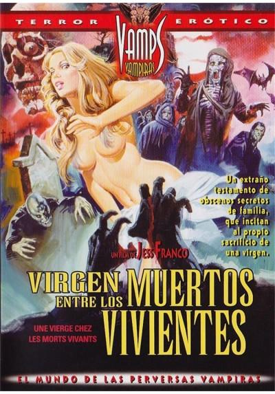 Virgen Entre Los Muertos Vivientes (Une Vierge Chez Le Morts Vivants)