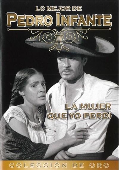 La Mujer que Yo Perdi - Pedro Infante