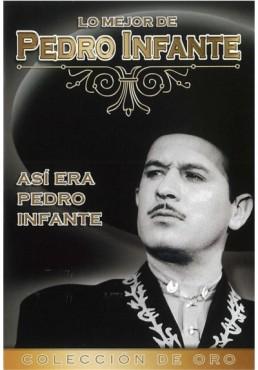 Asi era Pedro Infante - Pedro Infante
