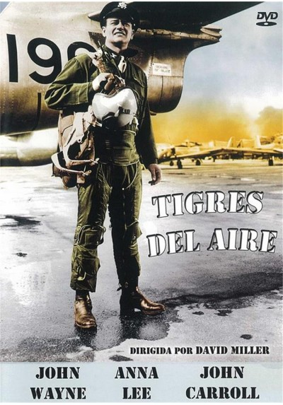 Tigres Del Aire (Flying Tigers)