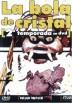 La Bola De Cristal (Ed.Especial nº10) - 2ª Temp.