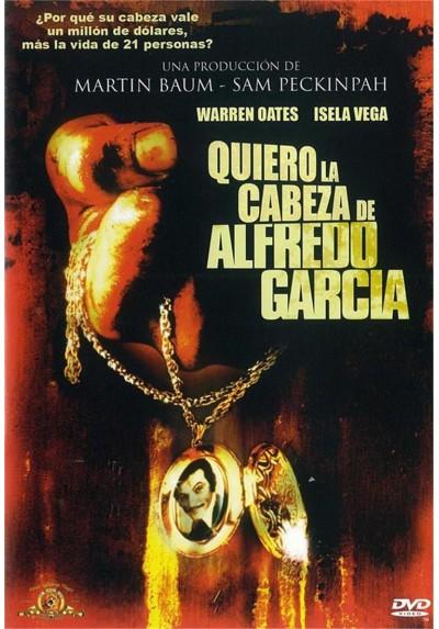 Quiero La Cabeza De Alfredo Garcia (Bring Me The Heat Of Alfredo Garcia)