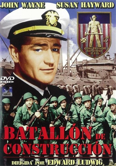 Batallon De Construccióon (The Fighting Seabees)