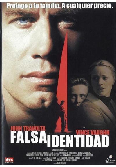 Falsa Identidad (Domestic Disturbance)