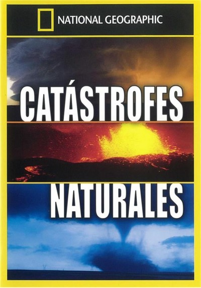 National Geographic : Catastrofes Naturales