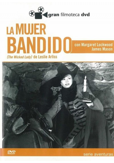 La Mujer Bandido (The Wicked Lady)