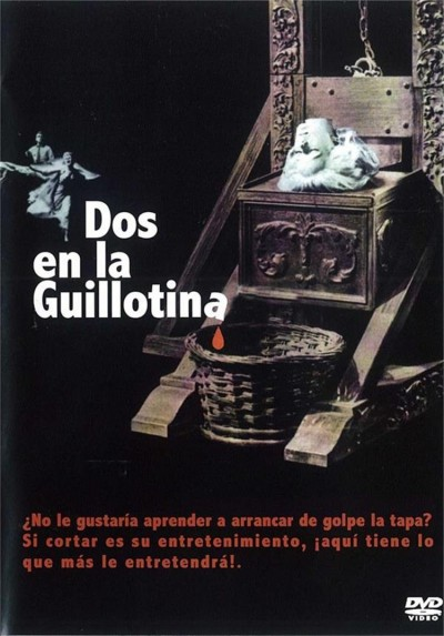 Dos En La Guillotina (Two On A Guillotine)