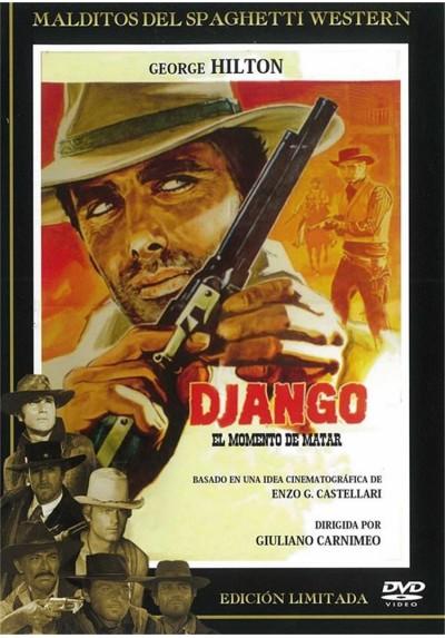 Django, El Momento De Matar (Django : Il Momento Di Uccidere)