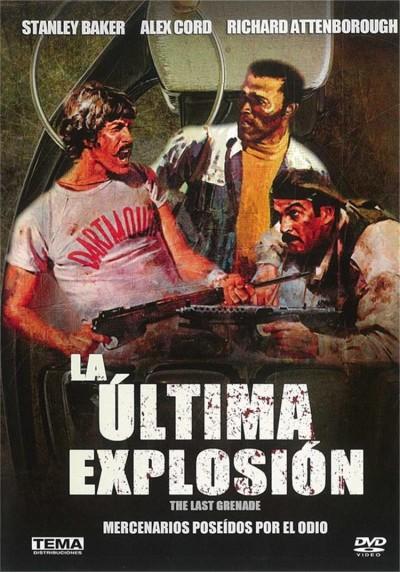 La Ultima Explosion (The Last Grenade)