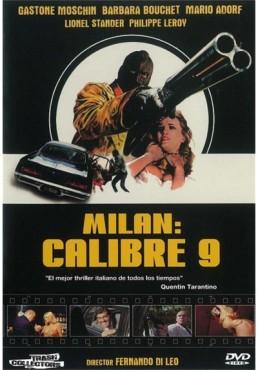 Milan : Calibre 9 (Milano : Calibro 9)