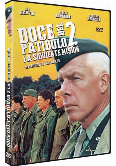 Doce Del Patibulo 2 : La Siguiente Mision (The Dirty Dozen: Next Mission)